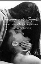 Chronique De Shayla: amour, kidnapping, une vie au coeur de La Bivrave by pompottedu31