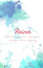 Reina [ completed ] by serpihankata