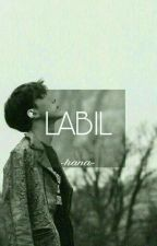 LABIL +osh by taeeehan