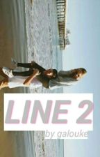 LINE 2 ♠ l.h by galouke
