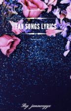 Fav Songs Lyrics by janneeyyx