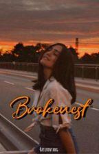 Brokenest by ratubintaang