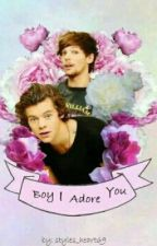 Boy I adore You by styles_heart69
