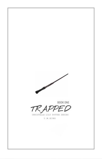 (Book One) Trapped {CLP SERIES}
