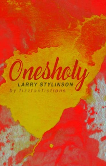 Oneshoty (Larry Stylinson)