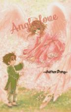 [Oneshot]Angel love by Momosan2004