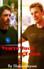 You're Such a Tease (Tony Stark/Steve Rogers) by teamfreewifi