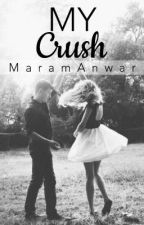 """My crush"" by MaramAnwar"