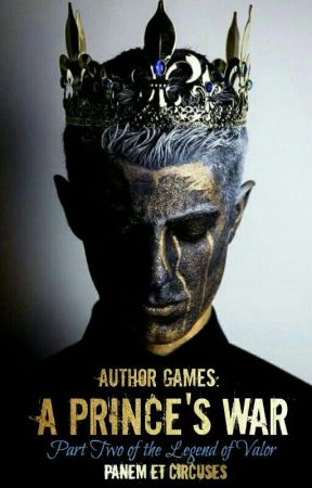 Author Games: A Prince's War by PanemEtCircuses