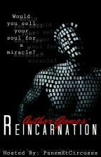 Author Games: Reincarnation by PanemEtCircuses