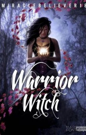 Warrior Witch Chapter 1 Im His Son Wattpad