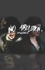 no absolution [ game of thrones ] by opulence-