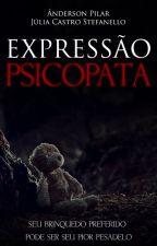 Expressão Psicopata by CreepySweetie