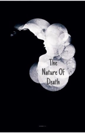 The Nature of Death by Jkilmer