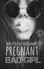 Pregnant Bad Girl by alissamc-