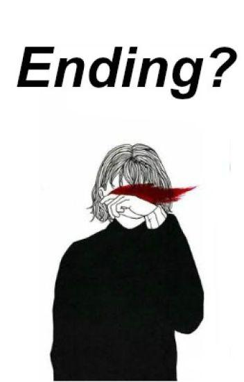 Ending? [Unpublish]