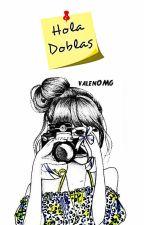Hola Doblas. (Rubius y Tú) by doblasgoals