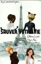 Sauver Votre Vie(Adrien Agreste/ChatNoir Y Tu) by CamitaLaCama