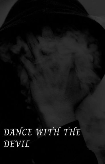 Dance with the Devil #Wattys2016