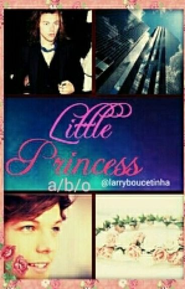 Little Princess Larry Stylinson A/b/o