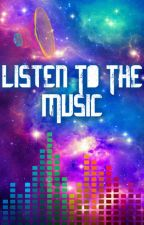 Listen To The Music (Adopted By The YOGSCAST) by StoryBookLegends