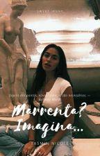 Marrenta?Imagina... by Minh_Nicole