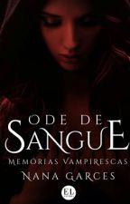 Ode De Sangue by nanagarces
