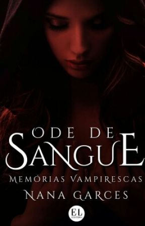 Ode De Sangue by nanagarces