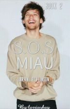 S.O.S Miau (BOOK 2) by larrieokay