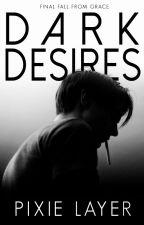 Dark Desires by pixielayer