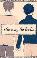 The way he looks by AnetJaeger