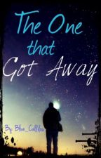 The One that Got Away [ON GOING] by Blue_Callilou