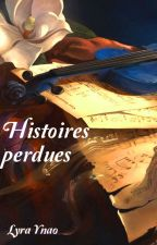Histoires perdues by Onir_Ynao