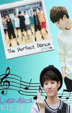 The Perfect Dance || Bts FanFiction by Luisavilaca