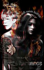 With My Brother♥/bts-hot/TERMINADA by mikajungJ