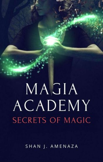 Magia Academy: The Dark Force's Rise (COMPLETED)