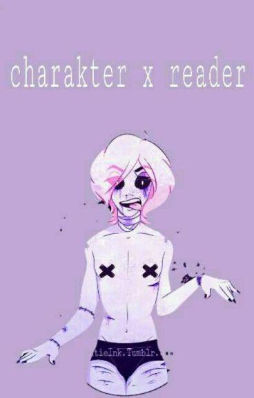 CHARAKTER X READER