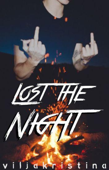 Lost the Night ⊳