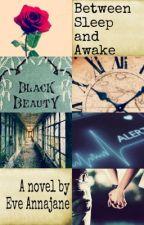 Between Sleep and Awake by eve_annajane