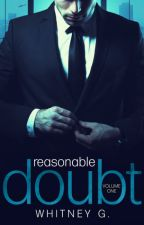 Reasonable Doubt (volumen uno) by annete-murriel