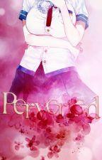 Perverted. ✾ Subaru Sakamaki by -Pxttxr