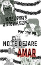 No Te Dejare De Amar by Verica0803