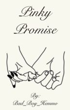 Pinky Promise by Bad_Boy_Hemmo