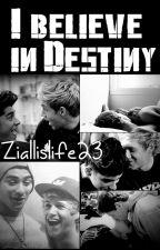 I believe in Destiny ~Ziall Horlik Mini Fic~ by ziallislife23