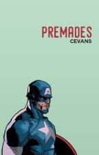 Premades by -cevans