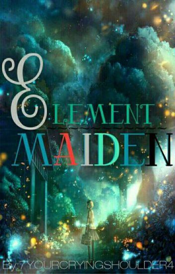 Element Maiden