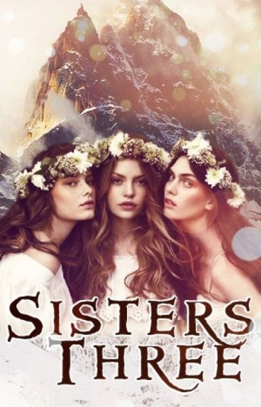 Sisters Three (Completed)
