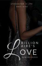 Billionaire's Love by ImAWandererxo