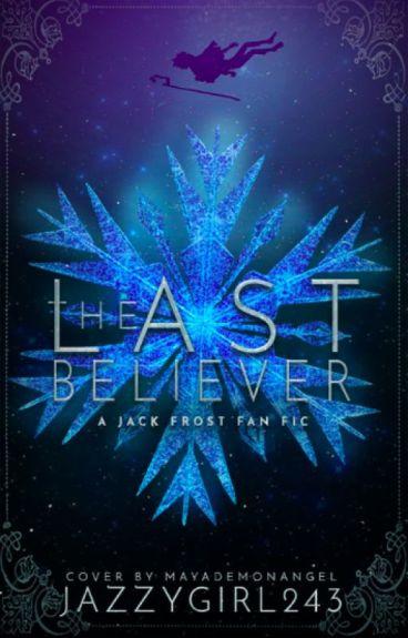 Last Believer ~Jack Frost x Reader~