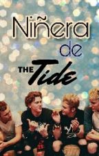 Niñera de The Tide by ImcalledJuli